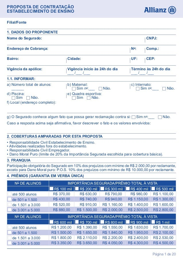 PROPOSTA DE CONTRATAÇÃOESTABELECIMENTO DE ENSINOPágina 1 de 20Filial/FonteNome do Segurado: CNPJ:• Responsabilidade Civil ...
