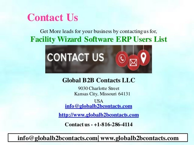 Contact Us Get More leads for your business by contactingus for, Facility Wizard Software ERP Users List Global B2B Contac...
