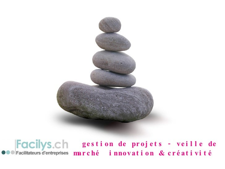 gestion de projets - veille de marché  innovation & créativité