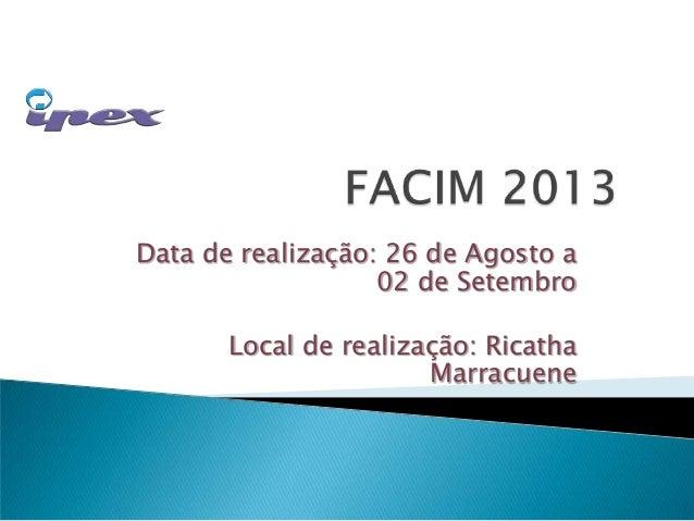 Data de realização: 26 de Agosto a02 de SetembroLocal de realização: RicathaMarracuene