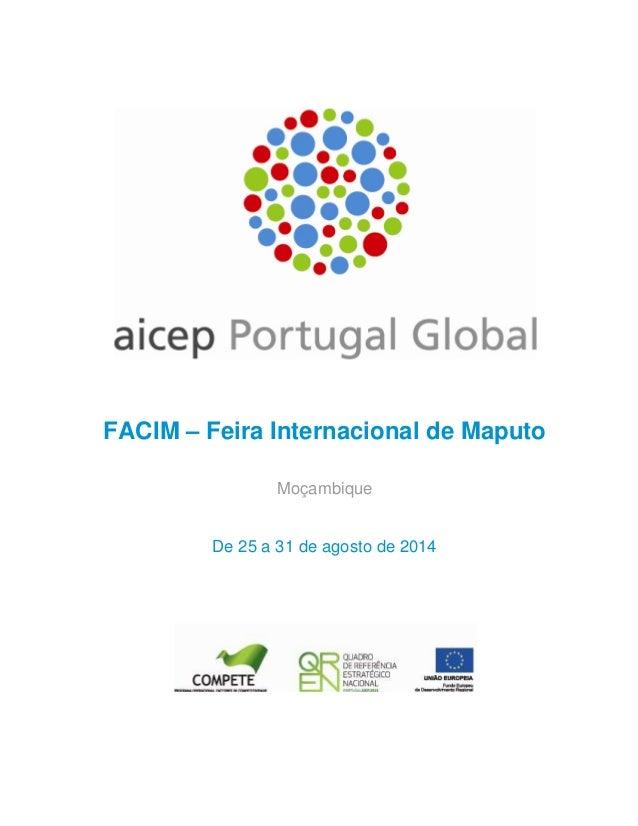 FACIM – Feira Internacional de Maputo Moçambique  De 25 a 31 de agosto de 2014