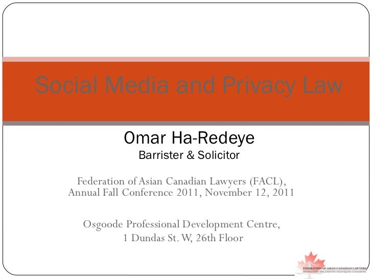 Federation of Asian Canadian Lawyers (FACL),  Annual Fall Conference 2011, November 12, 2011  Osgoode Professional Develop...