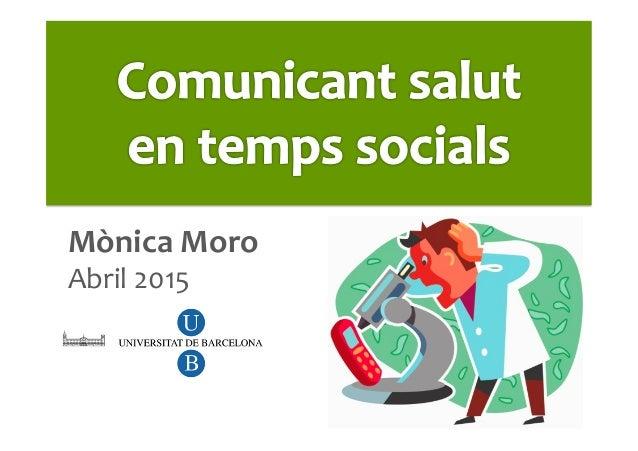 Mònica  Moro     Abril  2015