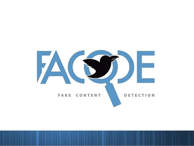 FACODE is a tool to remove all thenon-genuine tweets on TwitterWhat's it?What do we mean by a non-genuine Tweet?It is a tw...