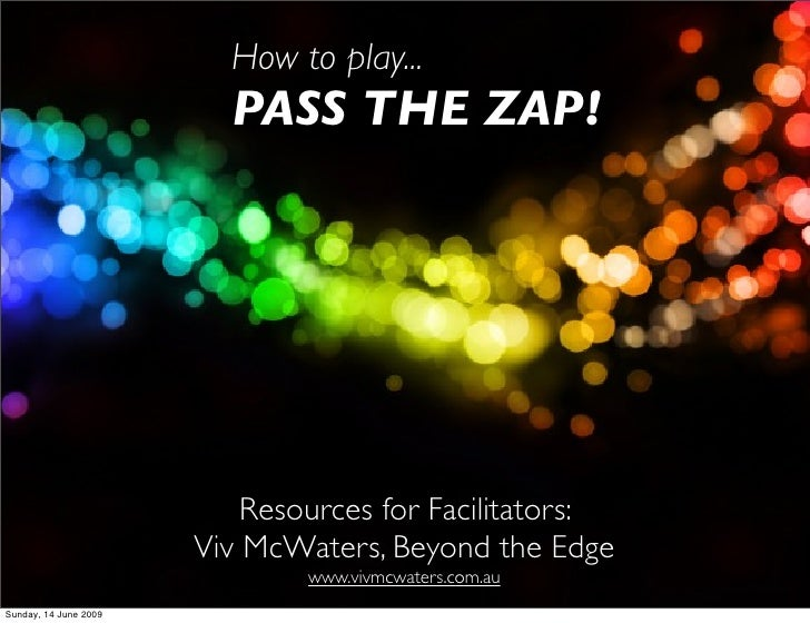 Fac Processes - Pass the Zap!