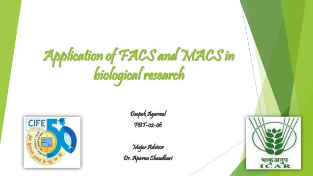 FACS and MACS with their applications in biological research. Medical Essment Form Facs on