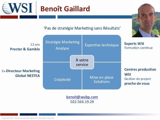 Benoît Gaillard                                                                        'Pas de stratégie Marke...