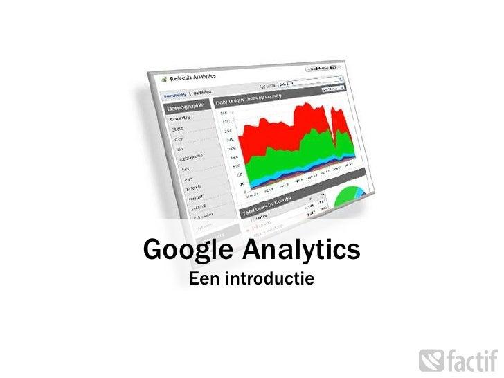 Google AnalyticsEen introductie<br />