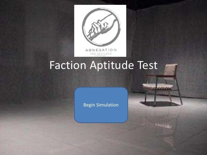 Faction Aptitude Test      Begin Simulation