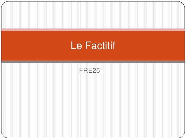 Le Factitif FRE251
