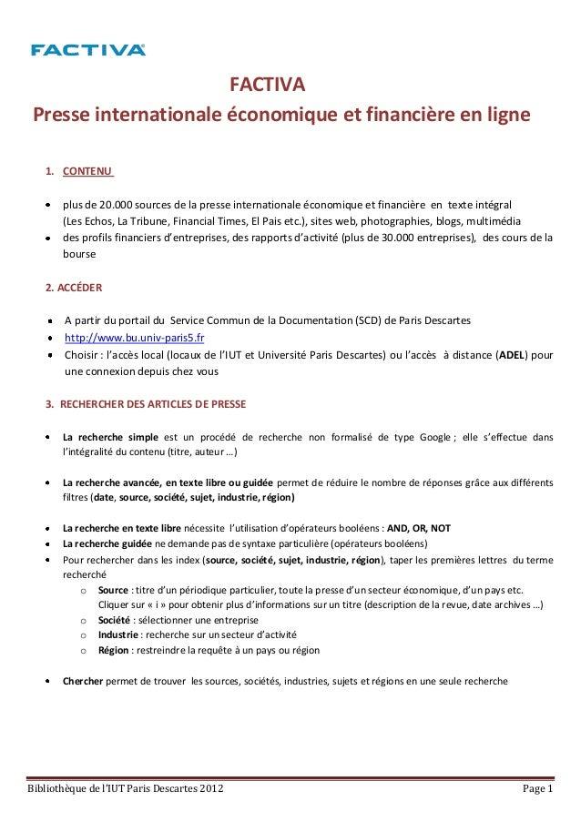 FACTIVA Presse internationale économique et financière en ligne   1. CONTENU       plus de 20.000 sources de la presse int...