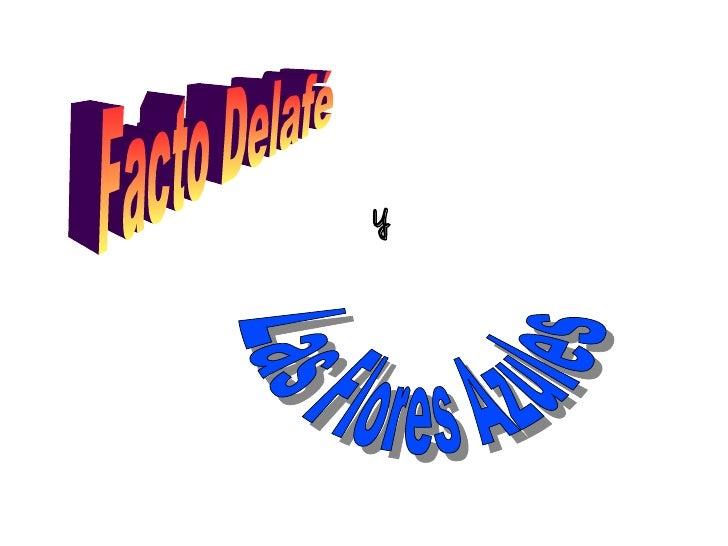 y Facto Delafé  Las Flores Azules