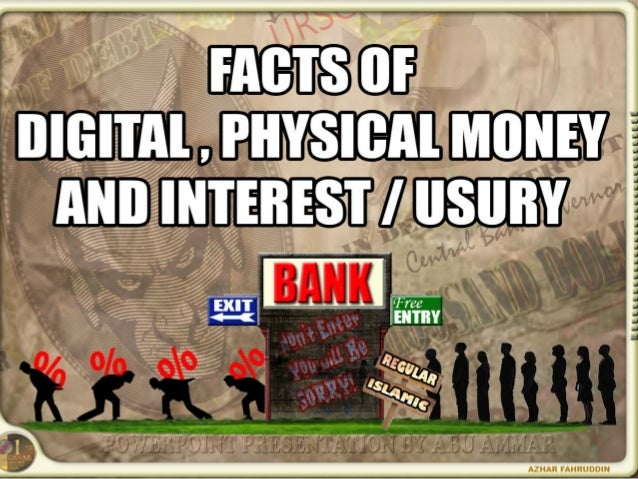 Facts of Digital and Paper Money and How Interest Steal