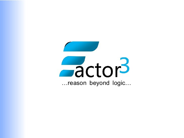 … reason beyond logic…