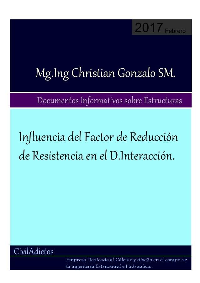 Civil Adictos Mg.IngyChristianyGonzaloySM. DocumentosyInformativosysobreyEstructuras 2017Febrero CivilAdictos EmpresayDedi...