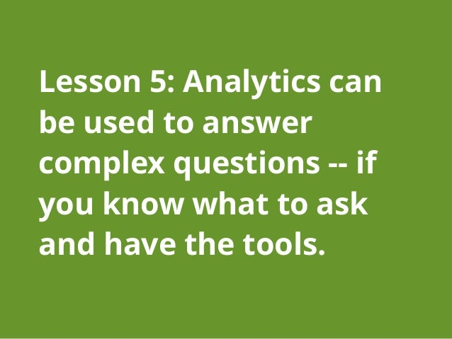 How analytics considerations can drive  design and taxonomy management The Basics: ● Examining Search Logs can tell you a...