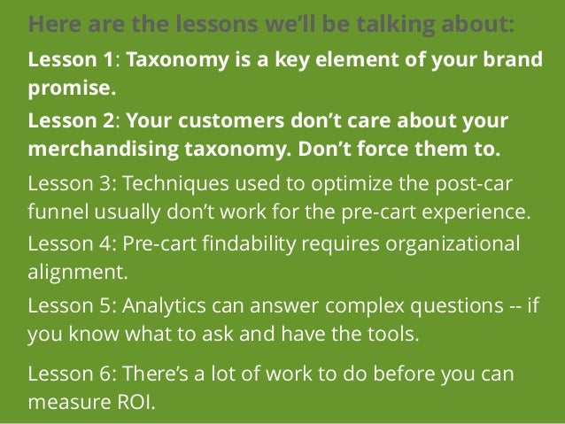Lesson 1: Taxonomy is  a key instrument  of your brand promise.