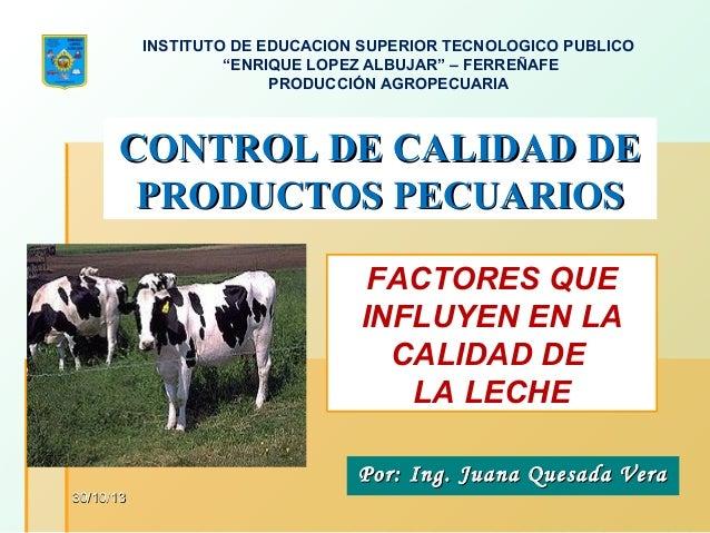 """INSTITUTO DE EDUCACION SUPERIOR TECNOLOGICO PUBLICO """"ENRIQUE LOPEZ ALBUJAR"""" – FERREÑAFE PRODUCCIÓN AGROPECUARIA  CONTROL D..."""