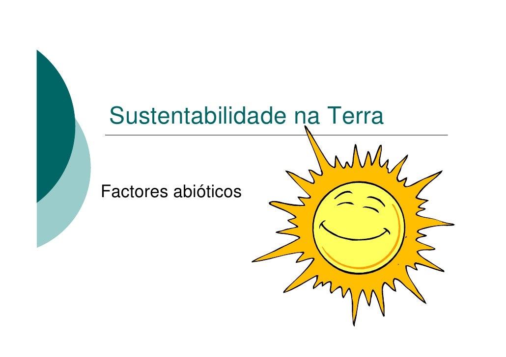 Factores abioticos / Factores bioticos