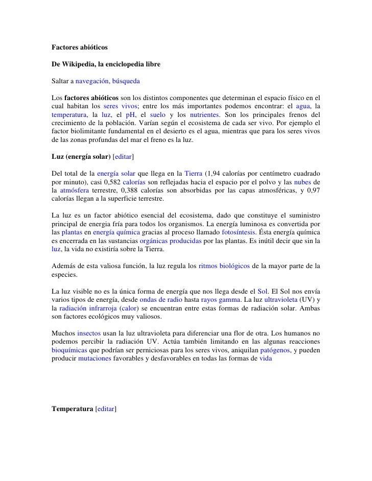 Factores abióticos<br />De Wikipedia, la enciclopedia libre<br />Saltar a navegación, búsqueda<br />Los factores abióticos...