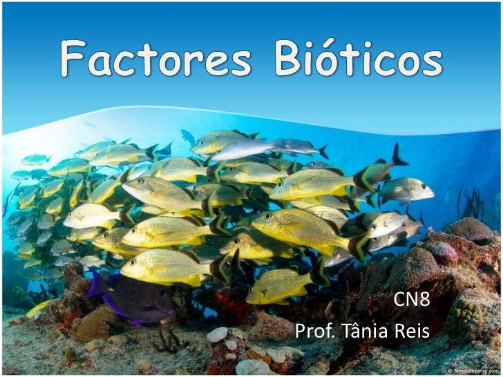 Factores bióticos