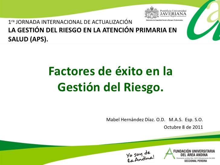 1ra JORNADA INTERNACIONAL DE ACTUALIZACIÓN                                                  Subcentro de Seguridad Social ...