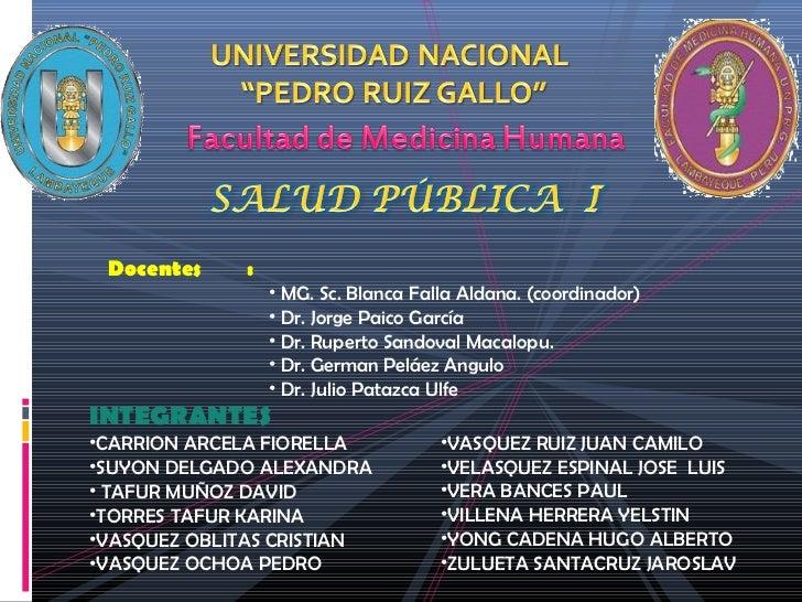 Docentes    :                 • MG. Sc. Blanca Falla Aldana. (coordinador)                 • Dr. Jorge Paico García       ...