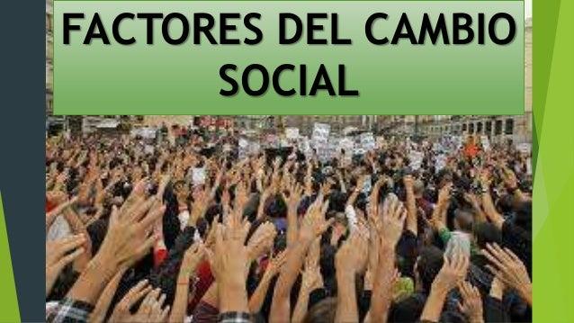 Factores del cambio social Slide 3