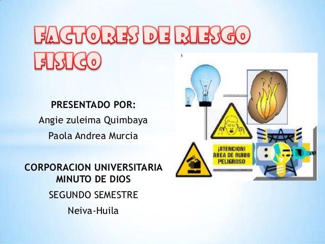 PRESENTADO POR: Angie zuleima Quimbaya  Paola Andrea Murcia CORPORACION UNIVERSITARIA MINUTO DE DIOS  SEGUNDO SEMESTRE Nei...