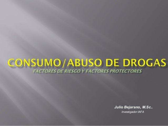 Julio Bejarano, M.Sc.. Investigador IAFA