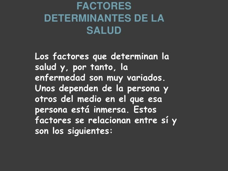 Factores determinantes de la salud