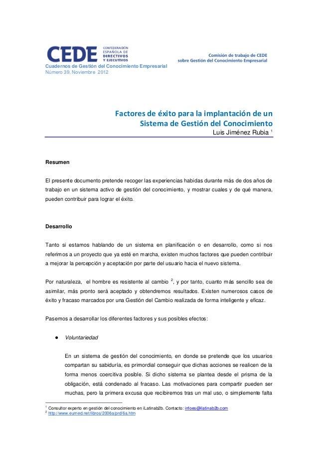 Cuadernos de Gestión del Conocimiento Empresarial Número 39. Noviembre 2012 Factores de éxito para la implantación de un S...