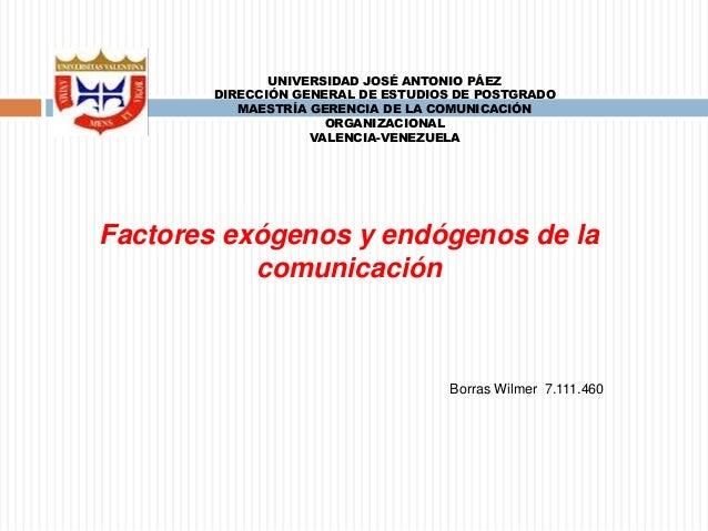 UNIVERSIDAD JOSÉ ANTONIO PÁEZ  DIRECCIÓN GENERAL DE ESTUDIOS DE POSTGRADO  MAESTRÍA GERENCIA DE LA COMUNICACIÓN  ORGANIZAC...