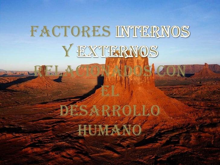 Factores internos en relacion al desarrollo humano for Interno s