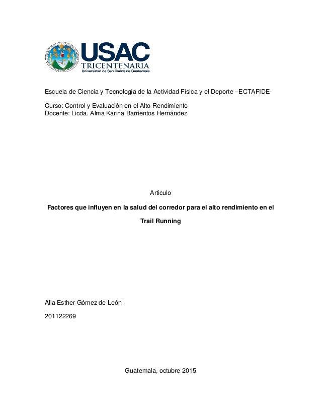Escuela de Ciencia y Tecnología de la Actividad Física y el Deporte –ECTAFIDE- Curso: Control y Evaluación en el Alto Rend...