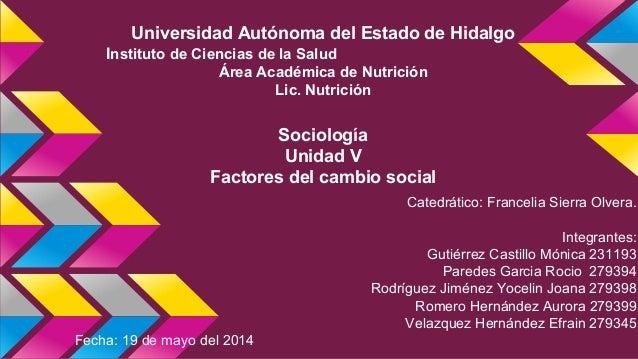 Universidad Autónoma del Estado de Hidalgo Instituto de Ciencias de la Salud Área Académica de Nutrición Lic. Nutrición So...