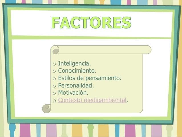 Factores que intervienen en el proceso creativo Slide 3