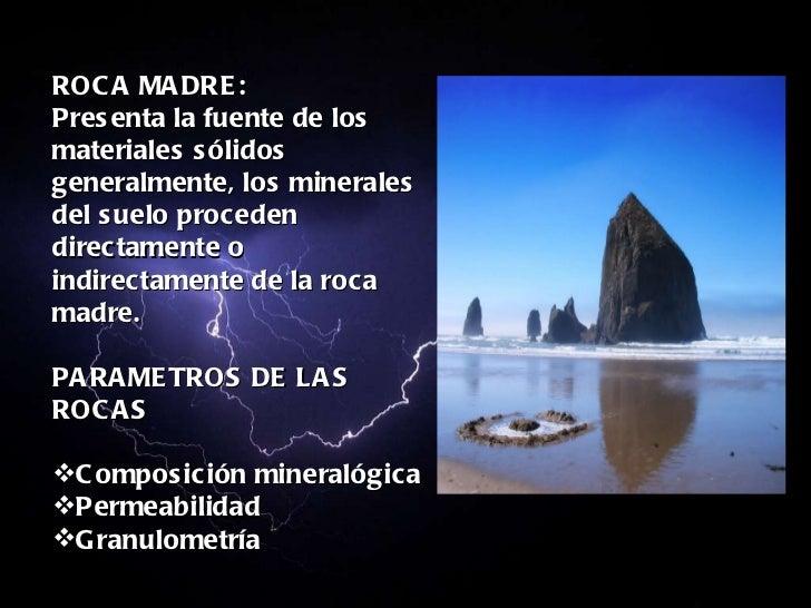 Factores y procesos de formacion de los suelos for Formacion de la roca