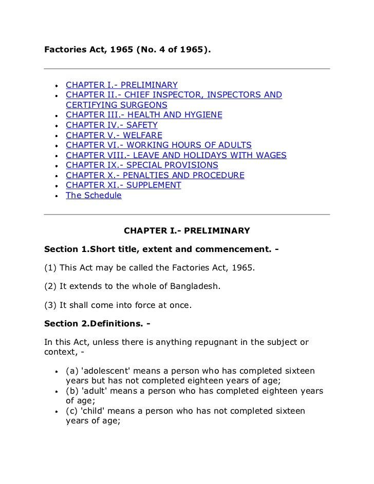 Factories Act, 1965 (No. 4 of 1965).     CHAPTER I.- PRELIMINARY     CHAPTER II.- CHIEF INSPECTOR, INSPECTORS AND     CERT...