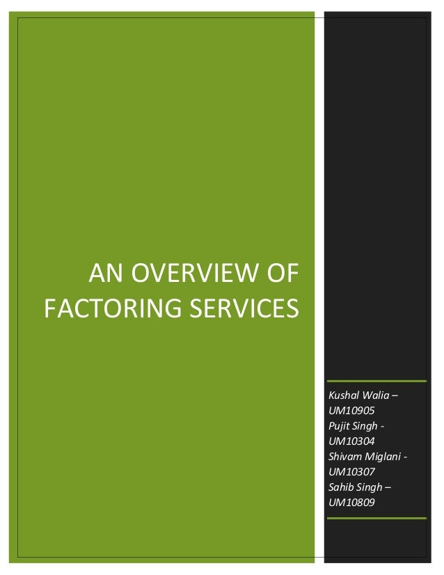 on factoring services in india Factoring services 1 factoring services 2 what  legal aspects of factoring • there is no codified legal framework for factoring in india.