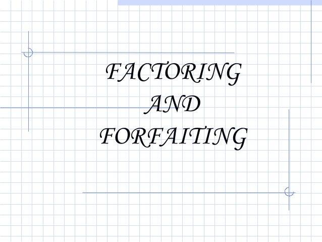FACTORINGANDFORFAITING