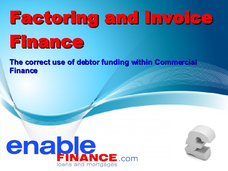Iphone App For Receipts Pdf Invoice Factoring What Is Invoice Factoring  Debt Factoring Recipient Created Tax Invoice Template Pdf with Invoice Template Examples Word Factoring And Invoice Finance The Correct Use Of Debtor Funding Within  Commercial Finance  Lil Wayne Receipt Mp3 Pdf
