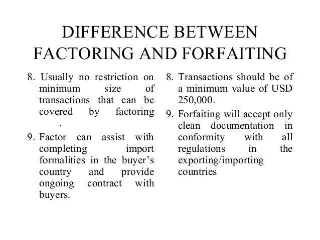 Difference Between Factoring and Forfaiting