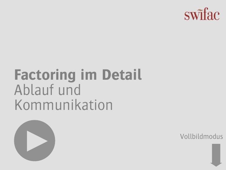 Factoring im DetailAblauf undKommunikation                      Vollbildmodus
