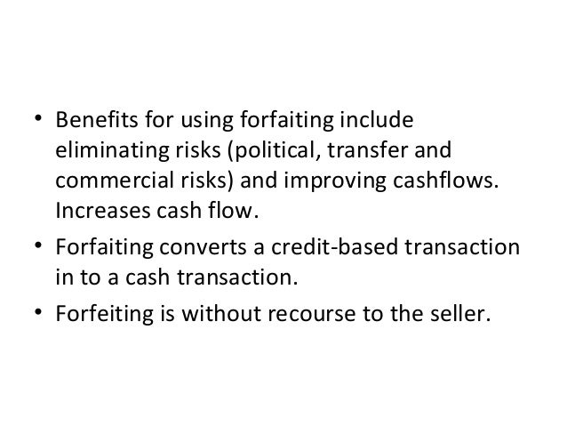 discounting factoring and forfeiting Factoring and discounting (minus the costs of the forfaiting operation) forfaiting and discounting in foreign currency is the ideal tool for your business if.