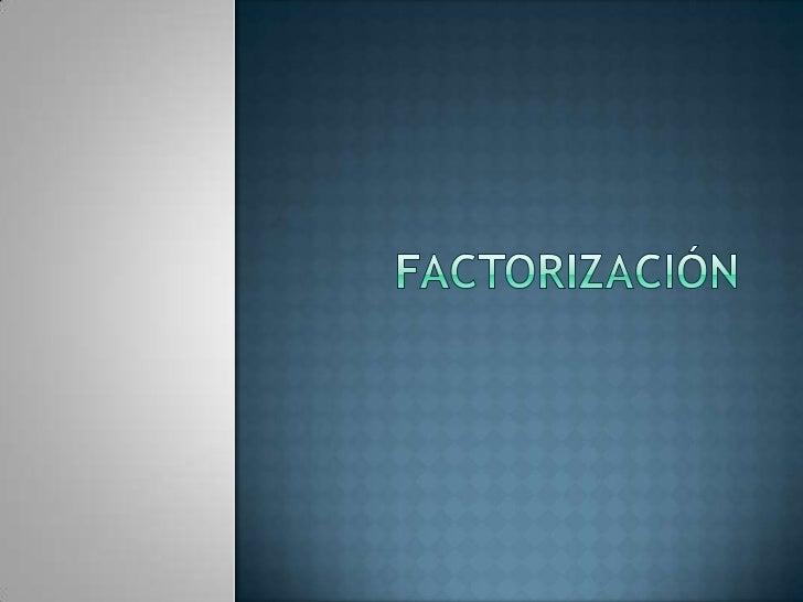 factorización<br />