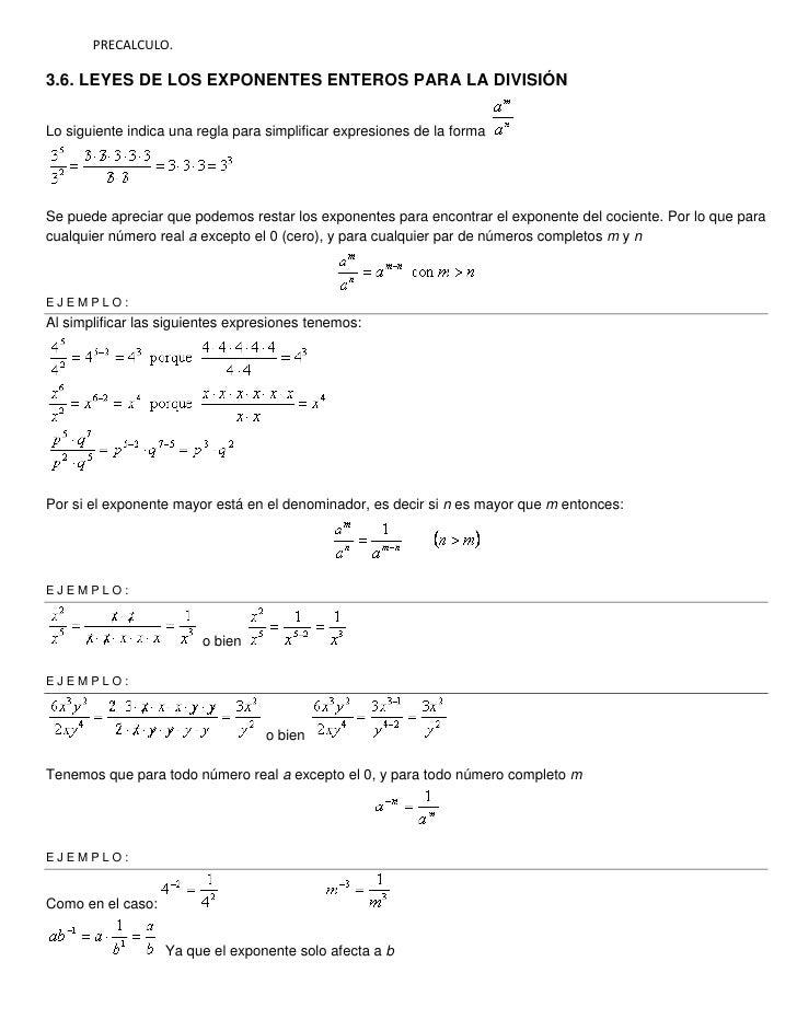 PRECALCULO.<br />3.6. Leyes de los exponentes enteros para la división<br />Lo siguiente indica una regla para simplificar...