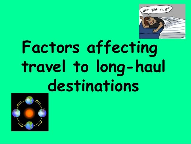 long haul destinations essay For when a weekend getaway just doesn't cut it, long haul holidays were made for getting out of your comfort zone and into an adventurous mindset with far-flung destinations ranging from safari escapes to cosmopolitan countries, your longer-than-average journey pays off here are 10 long haul .