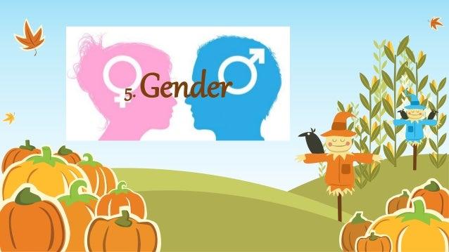5. Gender