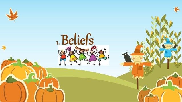 1. Beliefs